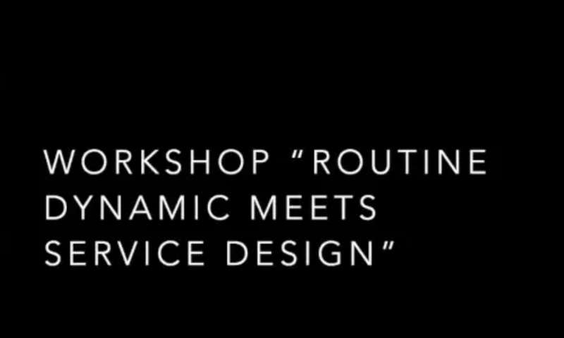 Routine Dynamics meets Service Design - webinar