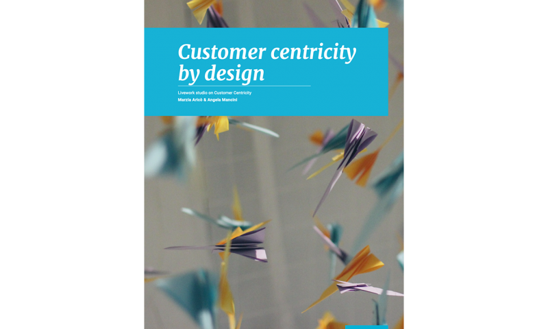 Customer centricity by design