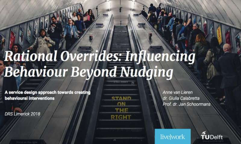 Rational overrides: influencing behaviour beyond nudging