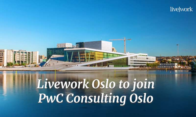 Livework Oslo joins PwC Consulting Oslo
