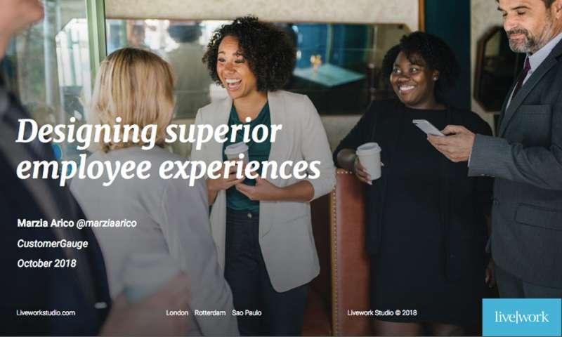 Designing superior employee experiences