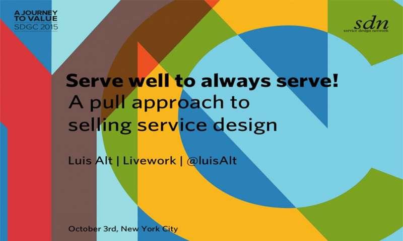Serve well to always serve!