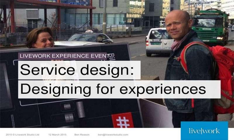 Service design: Designing for experiences