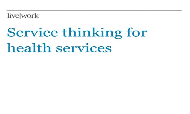 Service thinking for health services