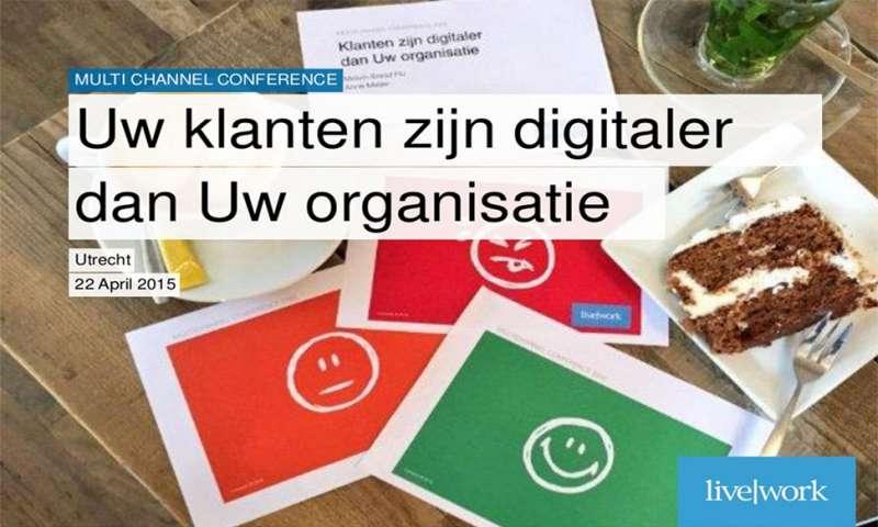 Uw klanten zijn digitaler dan uw organisatie